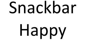 Snackbar Happy